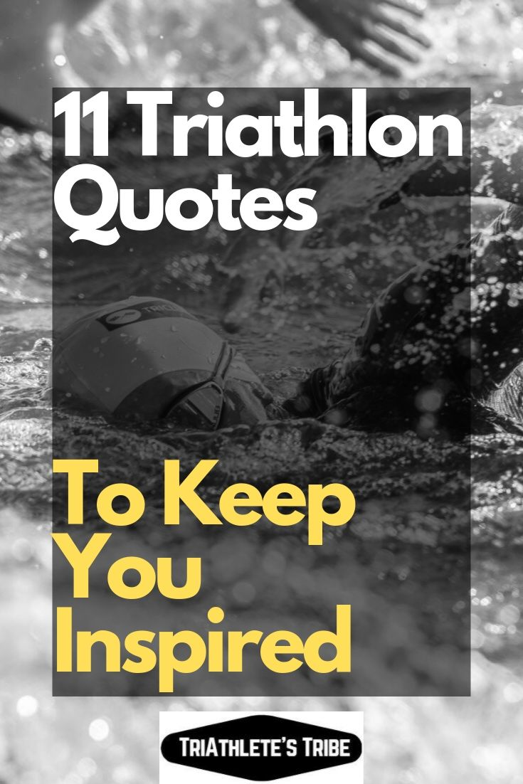 11 Triathlon Quotes