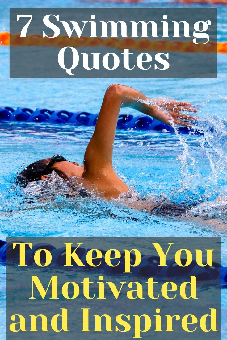 Swimming Quotes - To Motivate