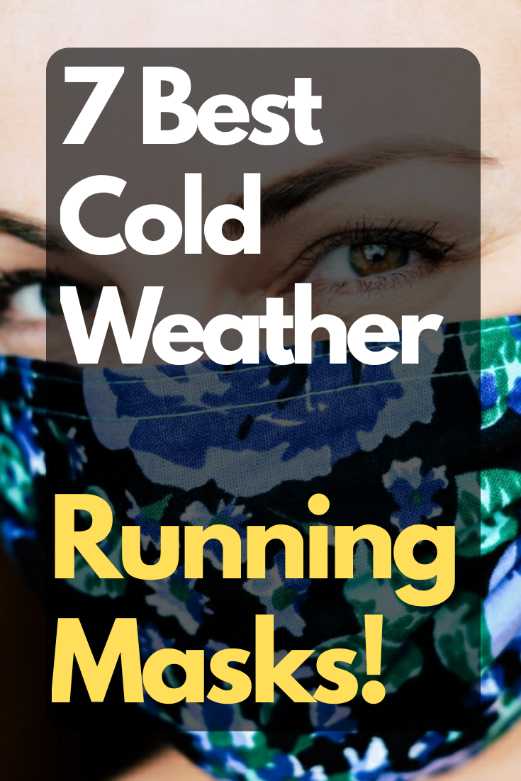 Best Cold Weather Running Masks