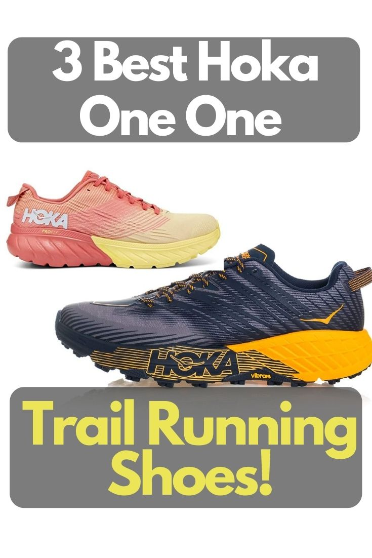 Best Hoka One One Trail Running Shoes